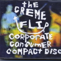 Creme Flip:  Corporate Consumer Compact Disk